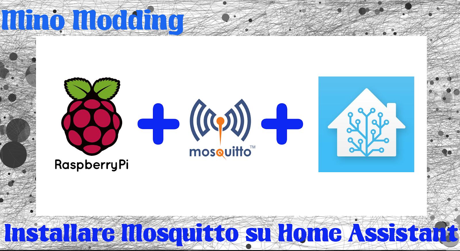 Mino Modding: Installare Mosquitto su Home Assistant, passo