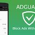 تطبيق ADGUARD لحجــب الدعـايات و الإعلانات على أنظمــة الآندرويد