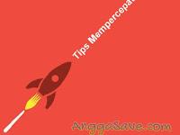 Tips & Cara Agar Postingan Cepat Terindex Google Secara Optimal
