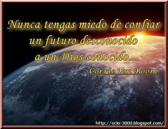 Frases De Futuro: Dios - Futuro - Corrie Ten Boom