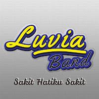 Luvia Band Sakit Hatiku Sakit Lirik Lagu