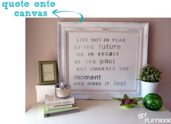 Quote onto Canvas