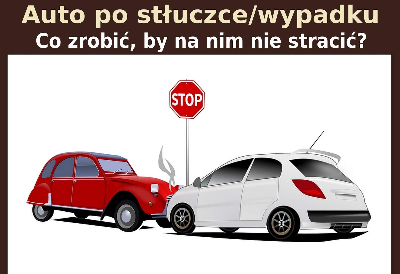 Auto po stłuczce/wypadku - Co zrobić, by na nim nie stracić?