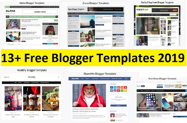 13+ Free Blogger Templates 2019 - Best and Responsive Blogger Templates