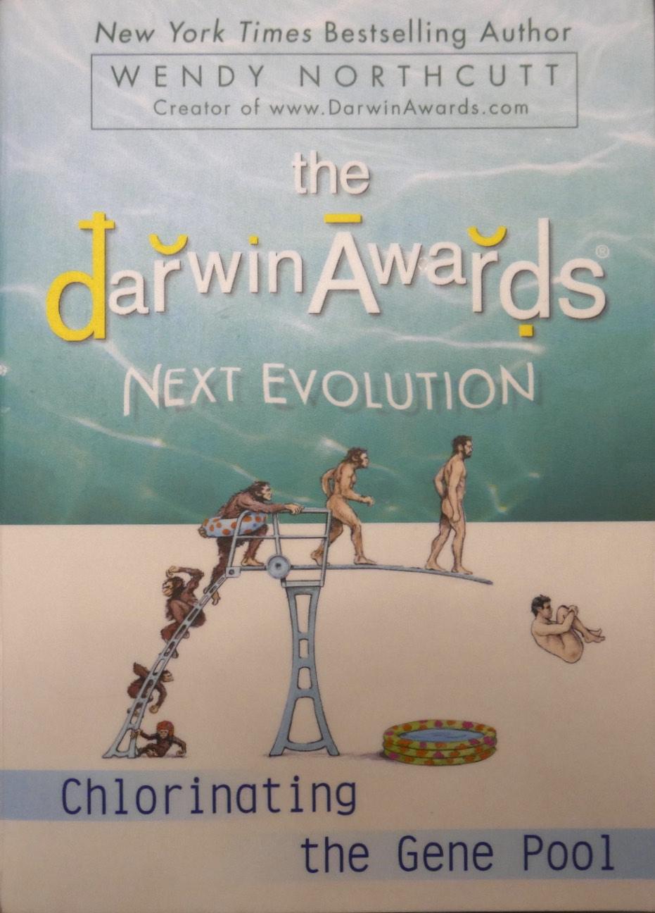 Valopolku Wendy Northcutt The Darwin Awards Next