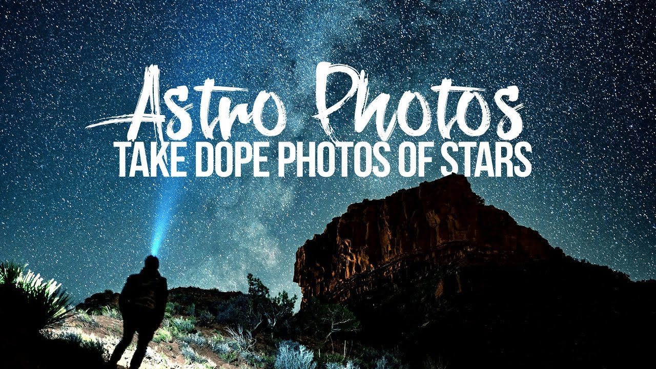 Take DOPE photos of STARS!  Learn the basics of Astro Photography