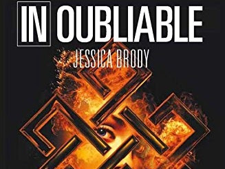 Inaccessible, tome 2 : Inoubliable de Jessica Brody