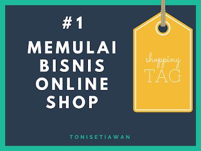 Cara Memulai Bisnis Online Shop itu Mudah