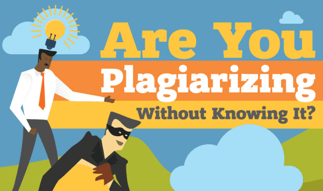 Are You Plagiarizing Without Knowing It
