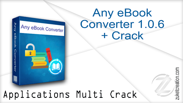 Any eBook Converter 1.0.6 + Crack