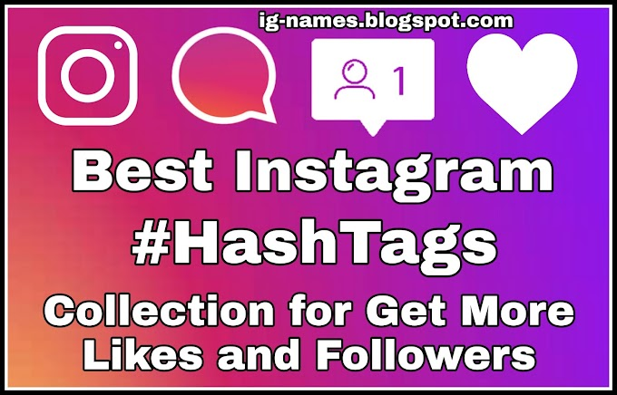 1500+ Best Instagram HashTags | Instagram Hashtag for Likes and Followers