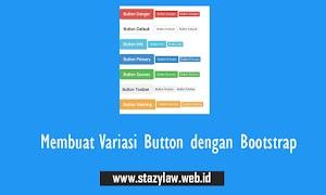 Membuat Variasi Button dengan Bootstrap