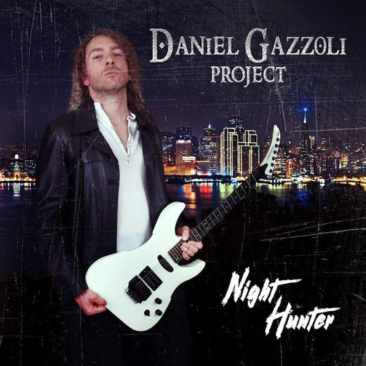 DANIEL GAZZOLI PROJECT - Night Hunter (2016) full