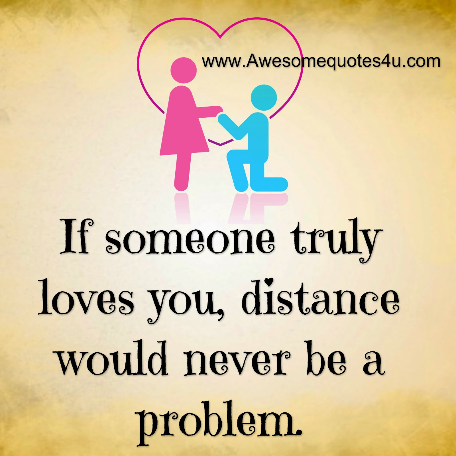 Awesome Quotes: If Someone Truly Loves You
