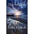 The Accident by Glen Ebisch