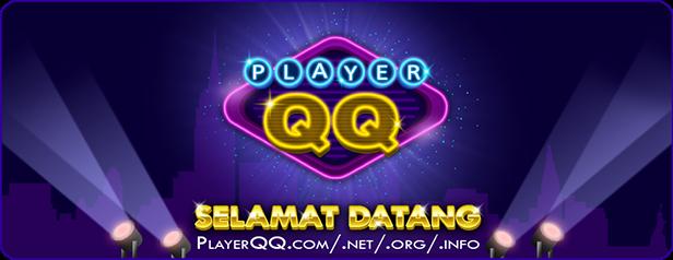 PlayerQQ Situs judi Terpercaya 2018