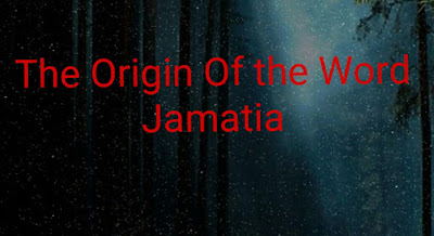 The Origin of the Word Jamatia