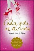 http://entrelibrosytintas.blogspot.com.es/2015/05/cada-gota-de-tu-vida-yolanda-saenz-tejada-resena.html