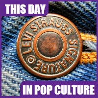 Levi Strauss Patented the Copper-Riveted Pants on May 20, 1873.