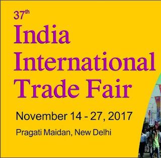 37th India International Trade Fair-2017 inaugurates in Delhi