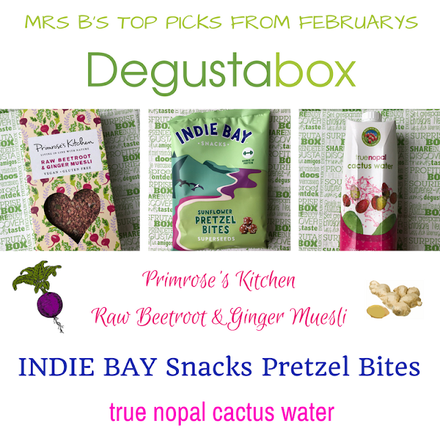 Degustabox: Mrs B's Top Picks February 2018