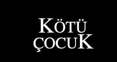 kotu-cocuk-sarkisi