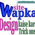 Wapka.mobi, wapka site design kaise kare ? Trick one.