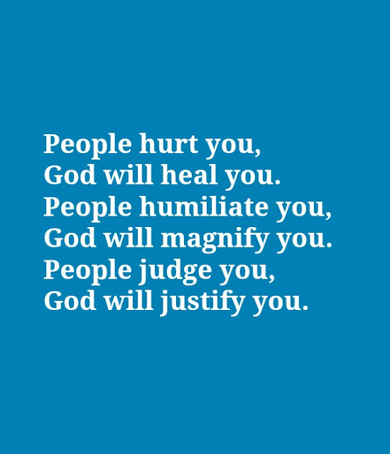 Quotes For When People Hurt You: People Hurt You, God Will Heal You