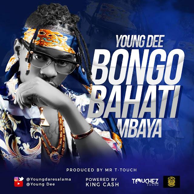 YOUNG DEE - BONGO BAHATI MBAYA