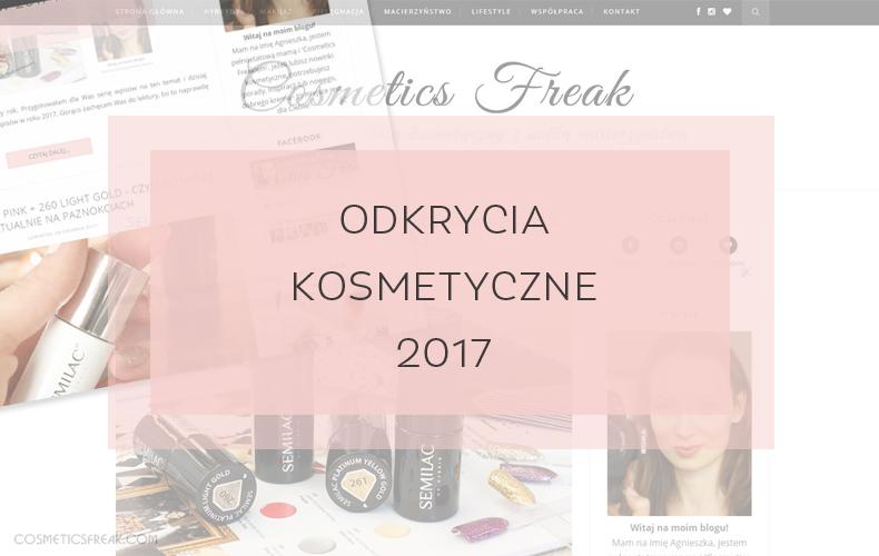 ODKRYCIA KOSMETYCZNE 2017