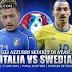 Prediksi Piala Eropa 2016 | Italia vs Swedia