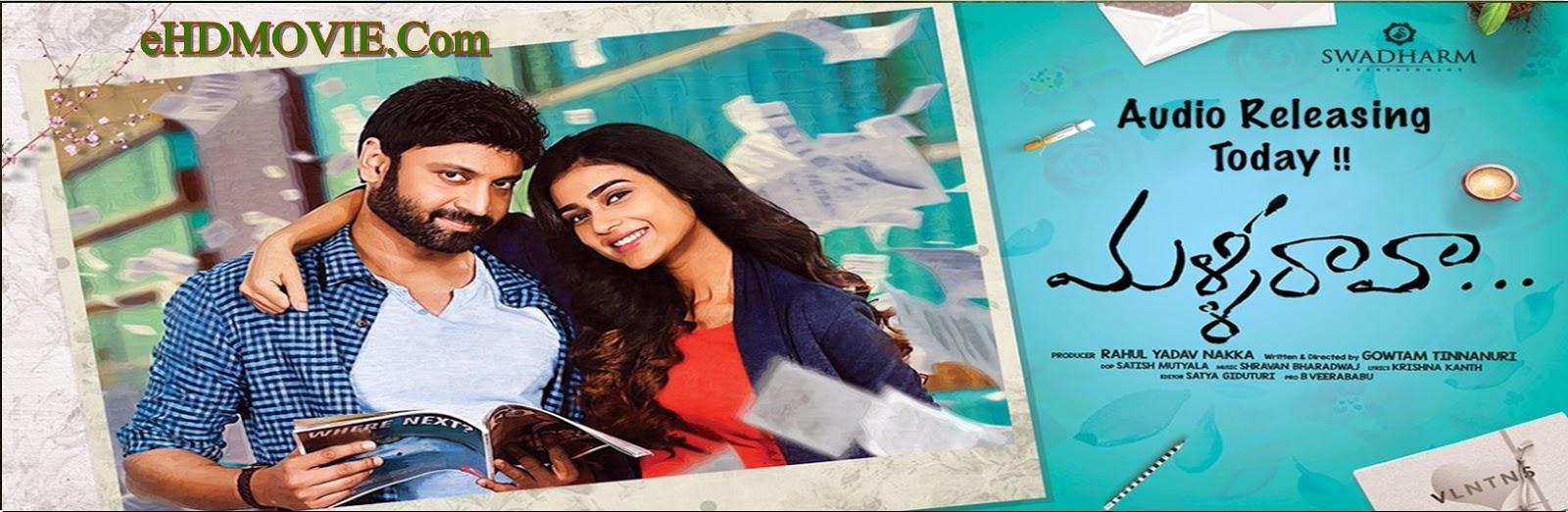 Malli Raava 2017 Full Movie Telugu 720p - 480p ORG BRRip 400MB - 700MB ESubs Free Download