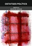 'Ostatges polítics (Madola - Montse Assens)'
