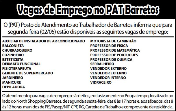 VAGAS DE EMPREGO DO PAT BARRETOS-SP PARA 02/05/2018 (QUARTA-FEIRA)