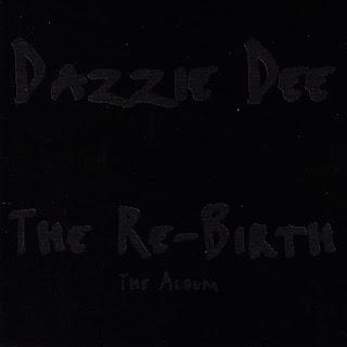 Dazzie Dee - The Re-Birth (1996)
