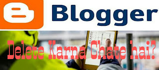 Blogspot blog delete and permanently delete kariye