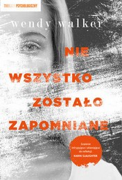 http://lubimyczytac.pl/ksiazka/4431578/nie-wszystko-zostalo-zapomniane