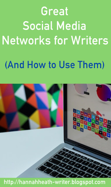 Great Social Media Networks for Writers (And How to Use Them)