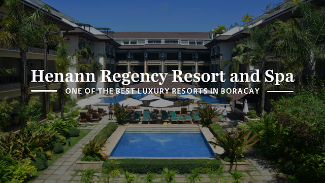 Henann Regency Resort and Spa Boracay Review