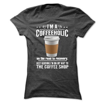 https://www.sunfrog.com/Im-a-COFFEEHOLIC-Ladies.html?2554