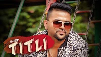 Titli Lyrics - G Deep | Bunty Bains Productions | Latest Punjabi Songs 2017