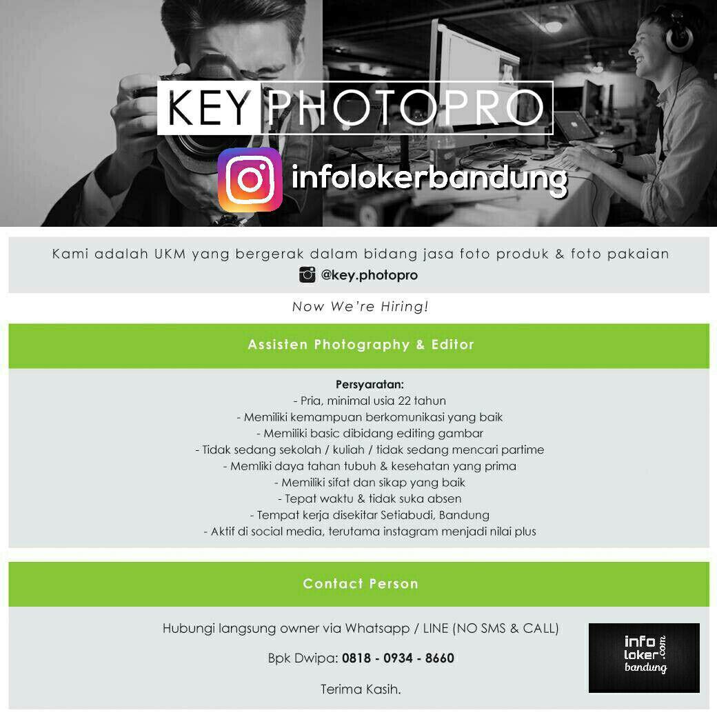 Lowongan Kerja Assisten Photography & Editor Key Photopro Mei 2017