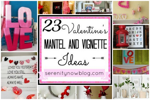 23 Valentine's Day Mantel & Vignette Decorating Ideas, at Serenity Now