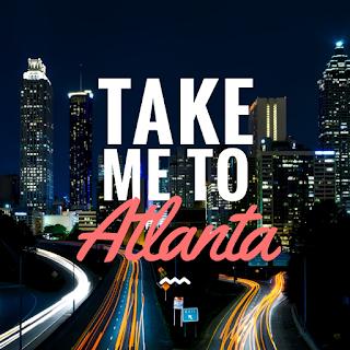 About Take Me To ATL