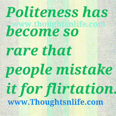 politeness has become so rare
