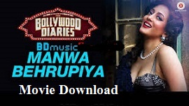 Bollywood Diaries Full Movie Download In( HD Print )