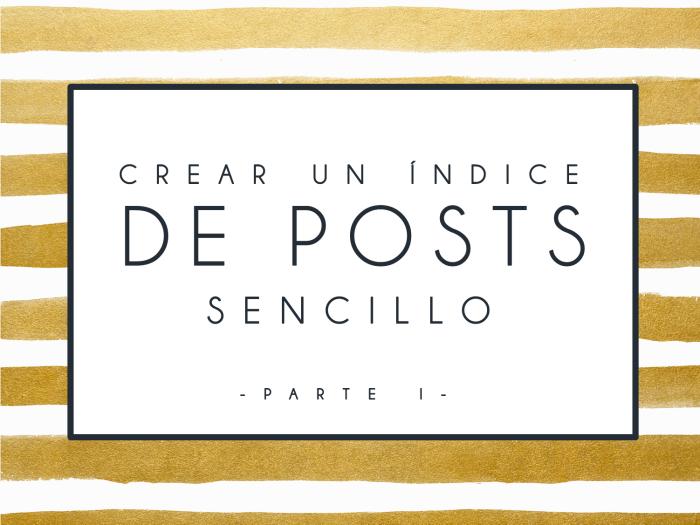 hacer indice posts blog