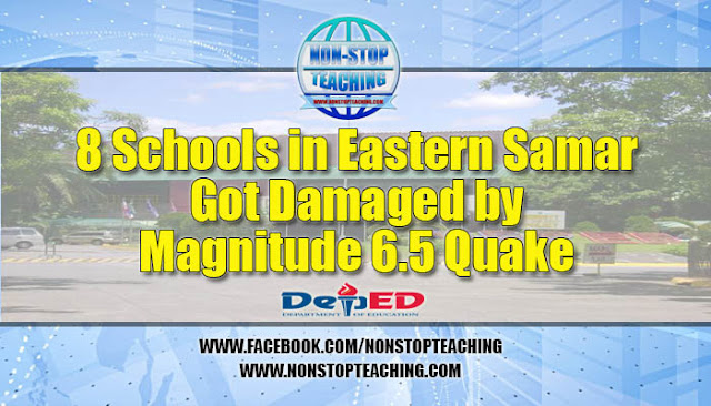 8 Schools in Eastern Samar Got Damaged by Magnitude 6.5 Quake