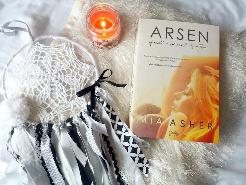 "Igranie z ogniem: ""Arsen"" - Mia Asher"