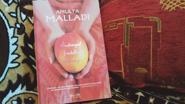 """Anotimpul fructelor de mango"" de Amulya Malladi"